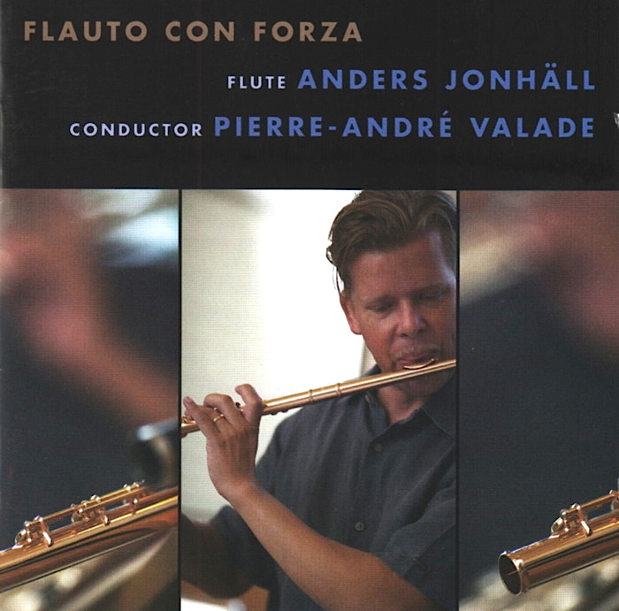 Flauto con forza, Anders Jonhäll, flûte, direction Pierre-André Valade